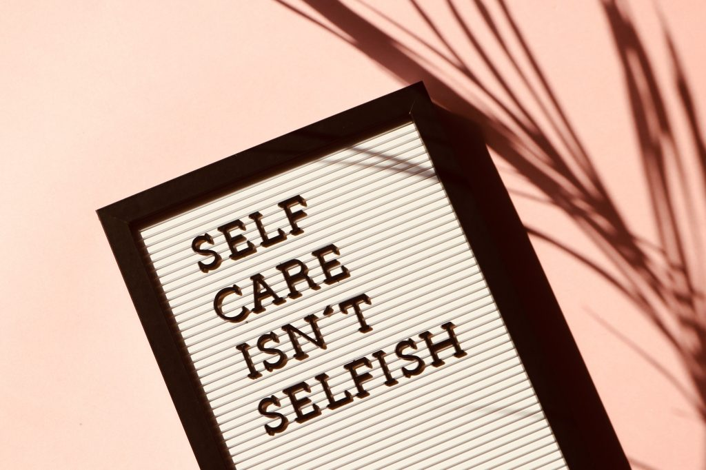 Self care in a busy world Is not selfish